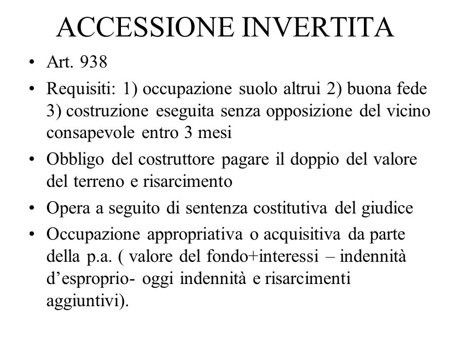 ACCESSIONE INVERTITA Art. 938
