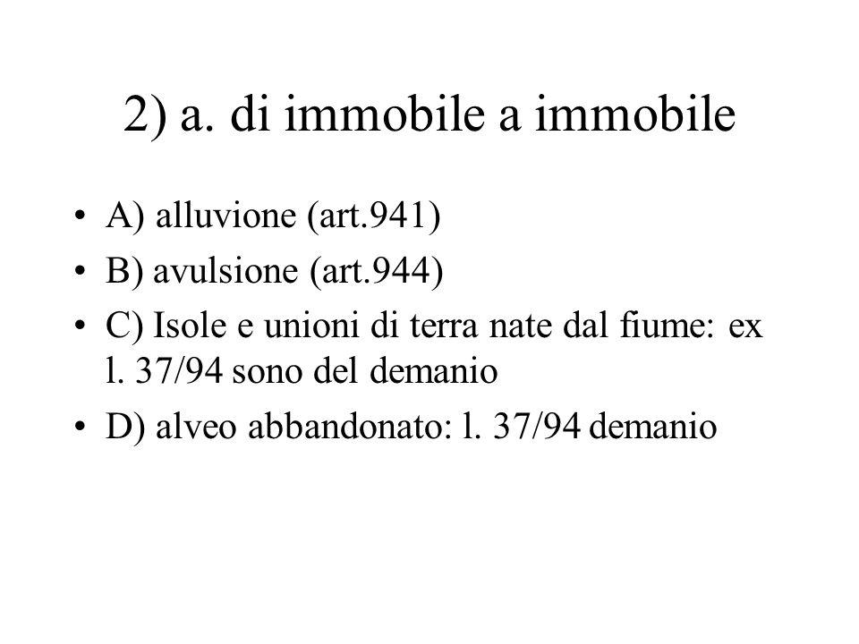 2) a. di immobile a immobile