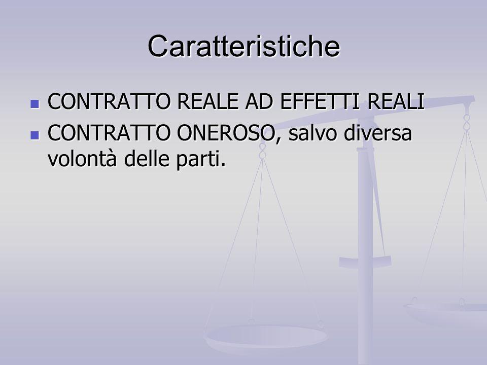 Caratteristiche CONTRATTO REALE AD EFFETTI REALI