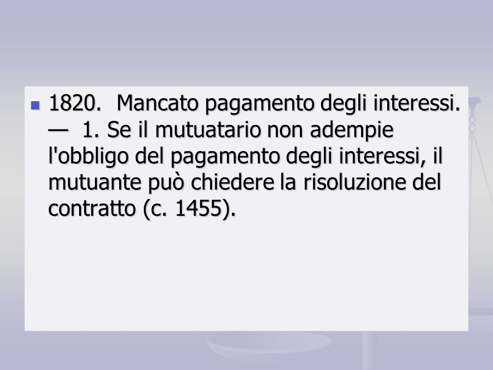 1820. Mancato pagamento degli interessi. — 1