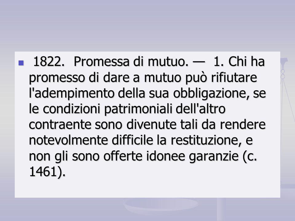 1822. Promessa di mutuo. — 1.