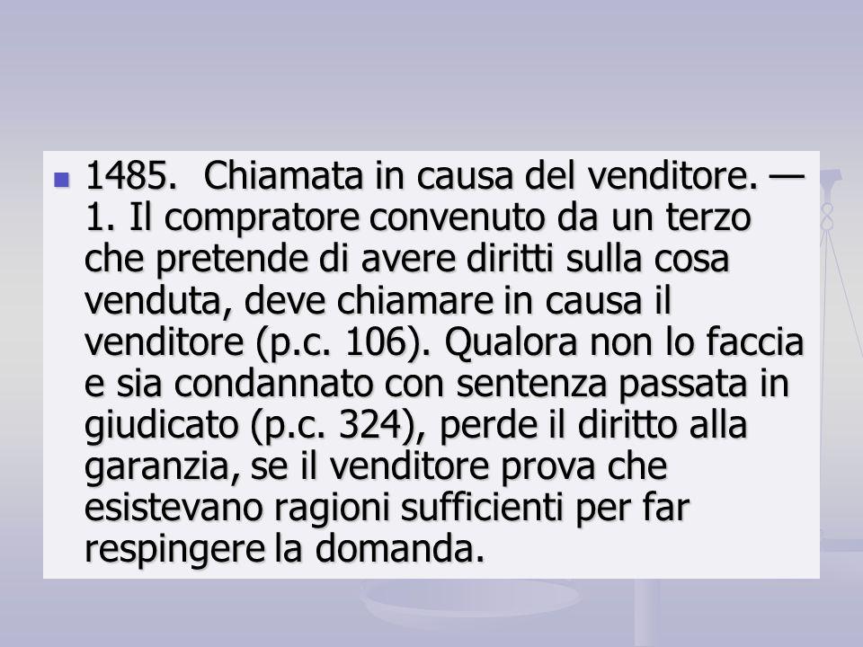 1485. Chiamata in causa del venditore. — 1