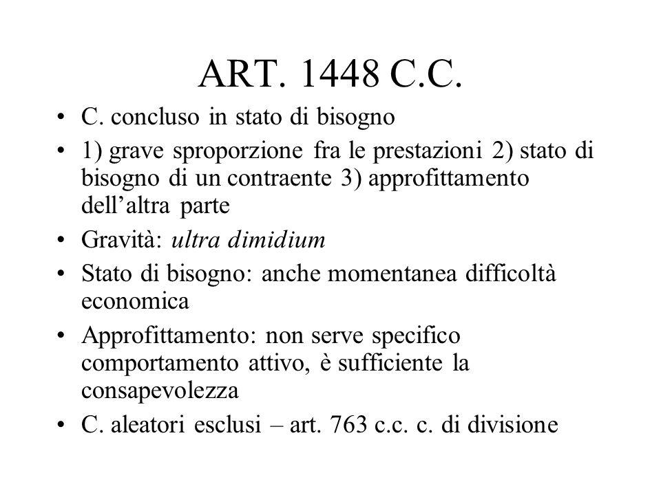 ART. 1448 C.C. C. concluso in stato di bisogno