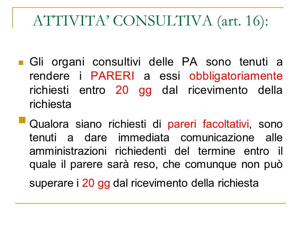 ATTIVITA' CONSULTIVA (art. 16):