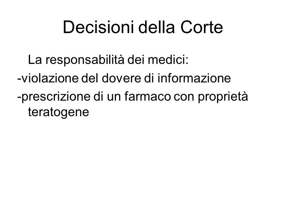 Decisioni della Corte La responsabilità dei medici: