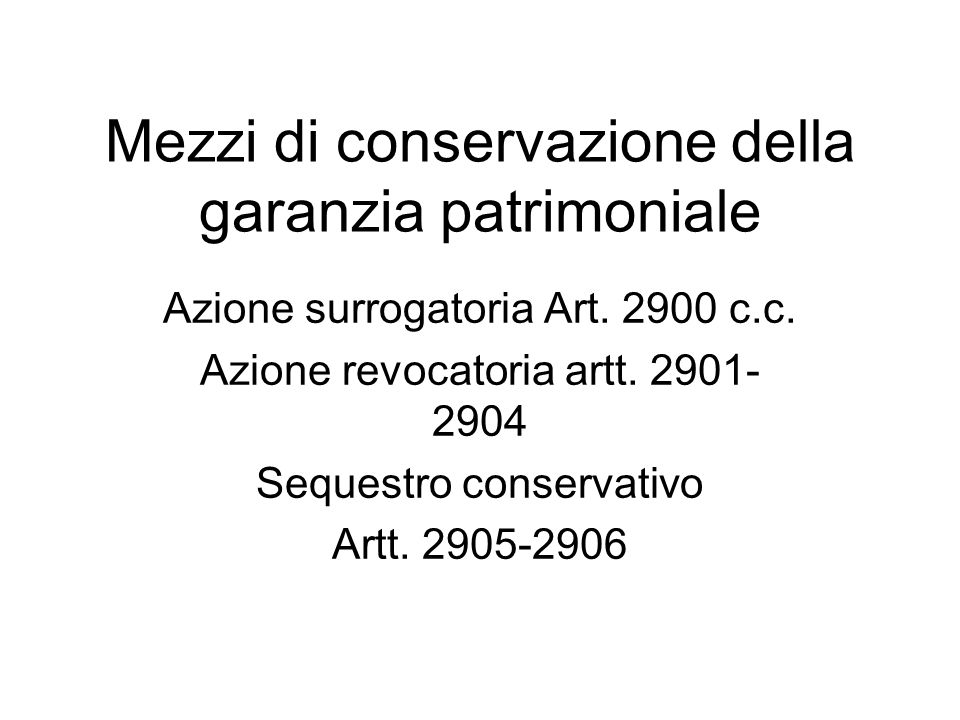 Mezzi di conservazione della garanzia patrimoniale