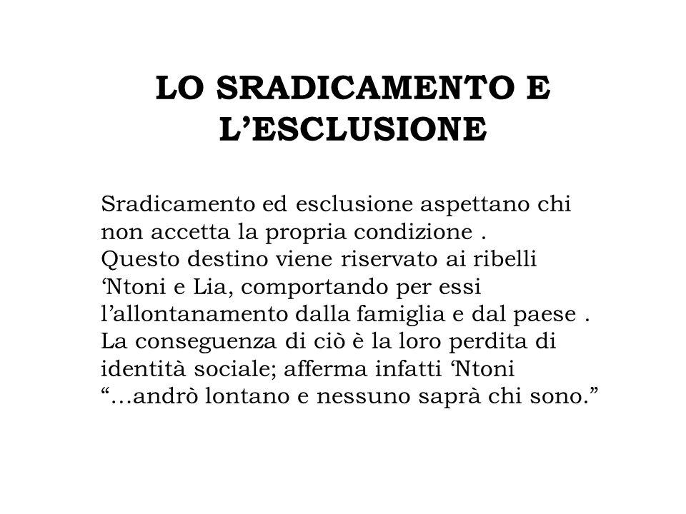 LO SRADICAMENTO E L'ESCLUSIONE