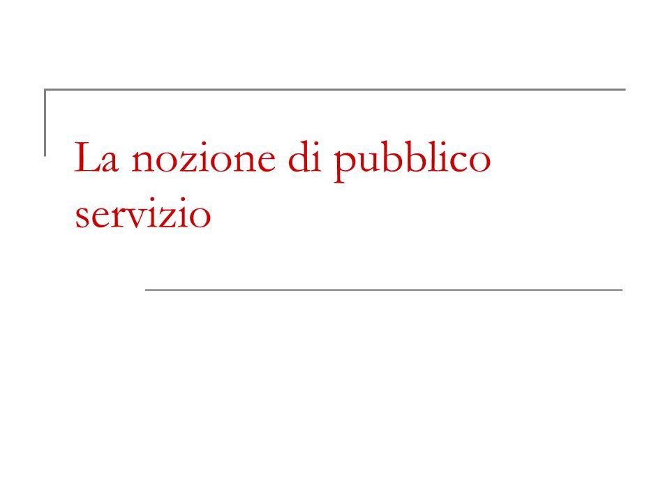 La nozione di pubblico servizio
