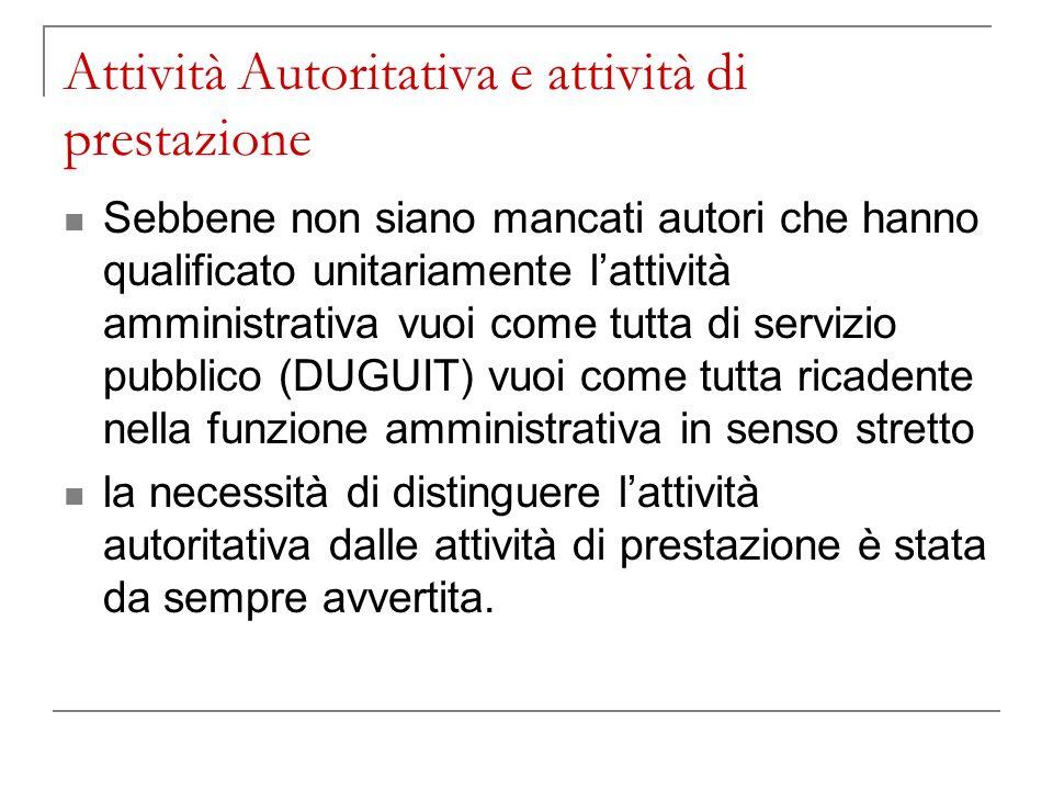 Attività Autoritativa e attività di prestazione