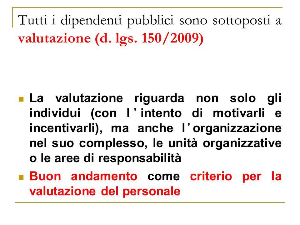 Tutti i dipendenti pubblici sono sottoposti a valutazione (d. lgs