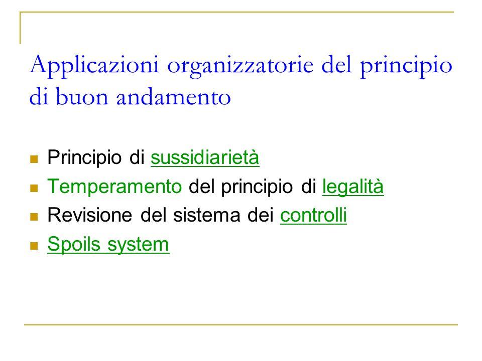 Applicazioni organizzatorie del principio di buon andamento