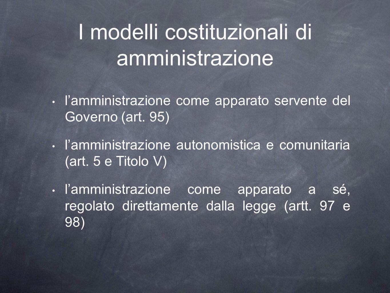 I modelli costituzionali di amministrazione