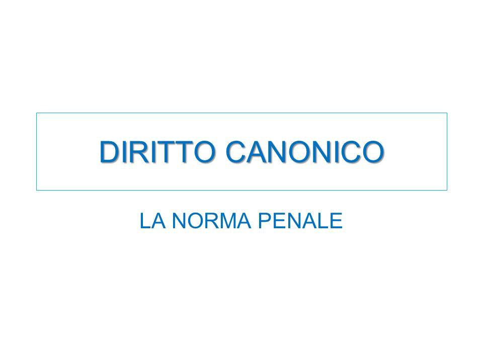 DIRITTO CANONICO LA NORMA PENALE