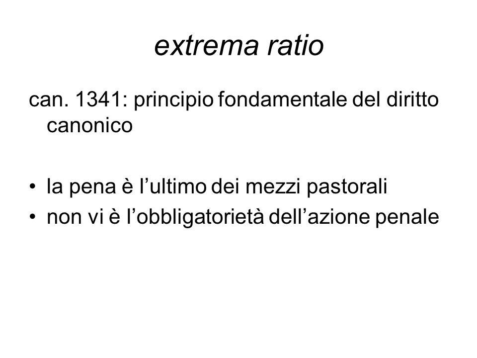 extrema ratio can. 1341: principio fondamentale del diritto canonico