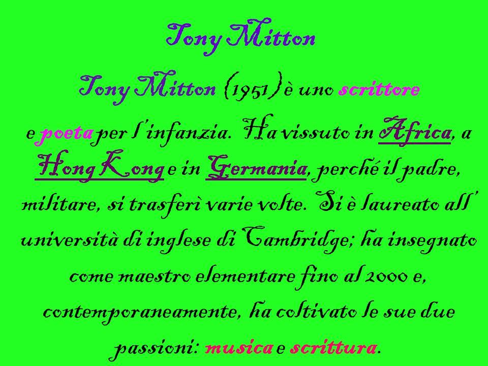Tony Mitton (1951) è uno scrittore