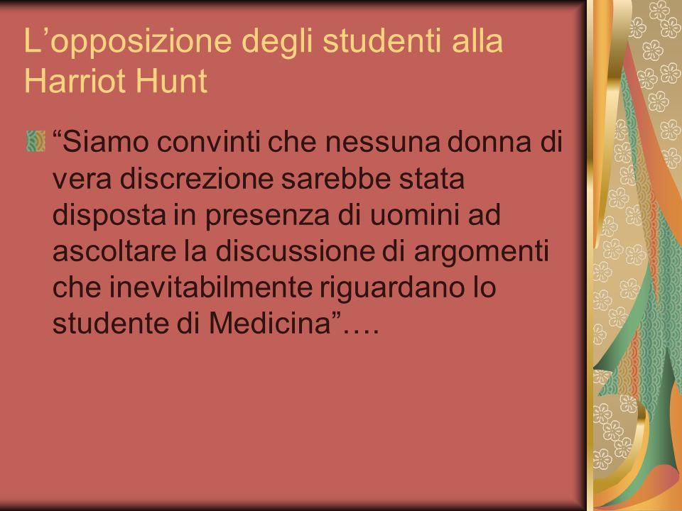 L'opposizione degli studenti alla Harriot Hunt