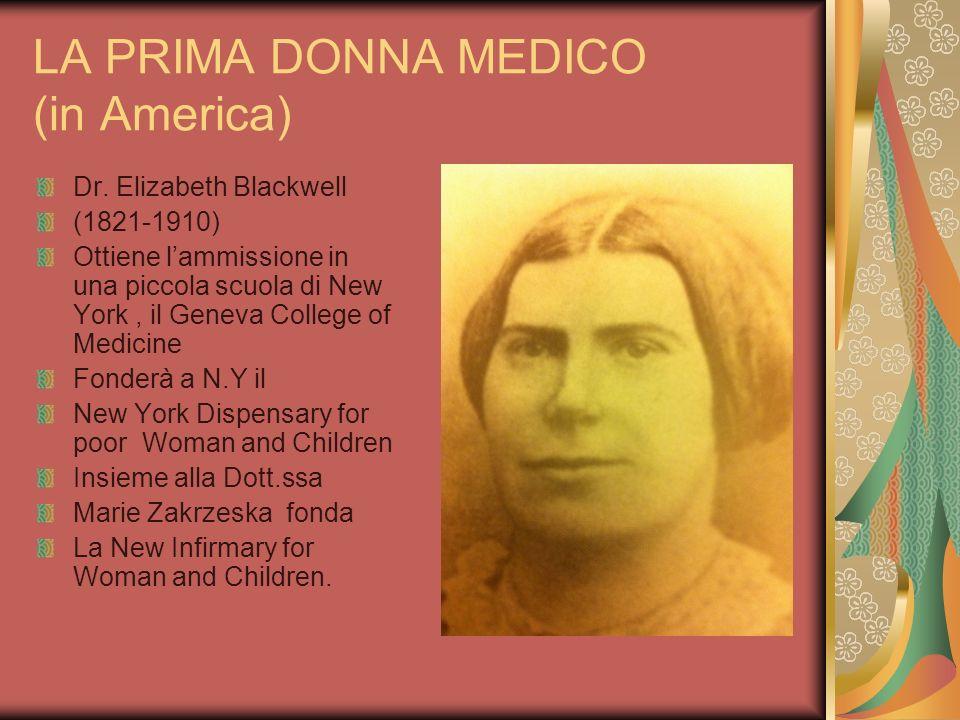 LA PRIMA DONNA MEDICO (in America)