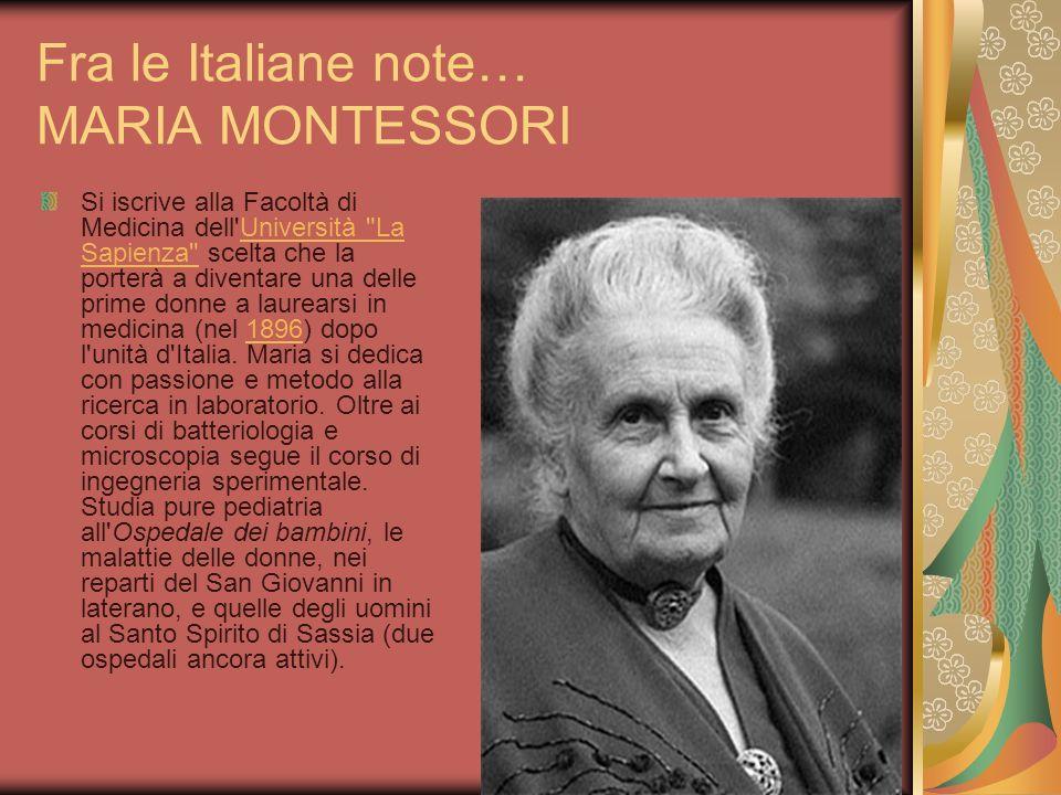 Fra le Italiane note… MARIA MONTESSORI