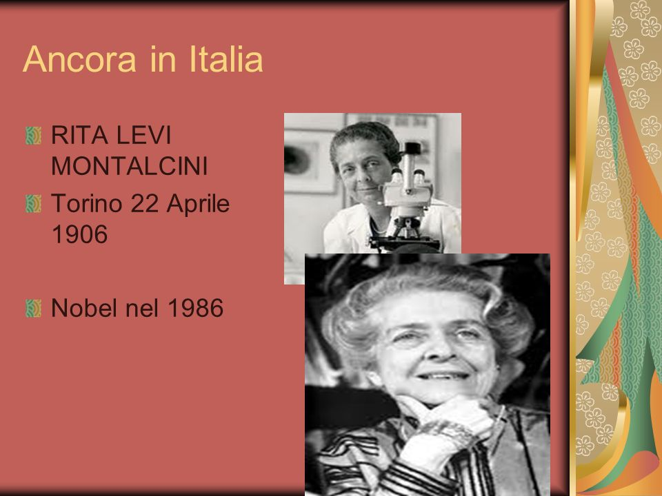 Ancora in Italia RITA LEVI MONTALCINI Torino 22 Aprile 1906