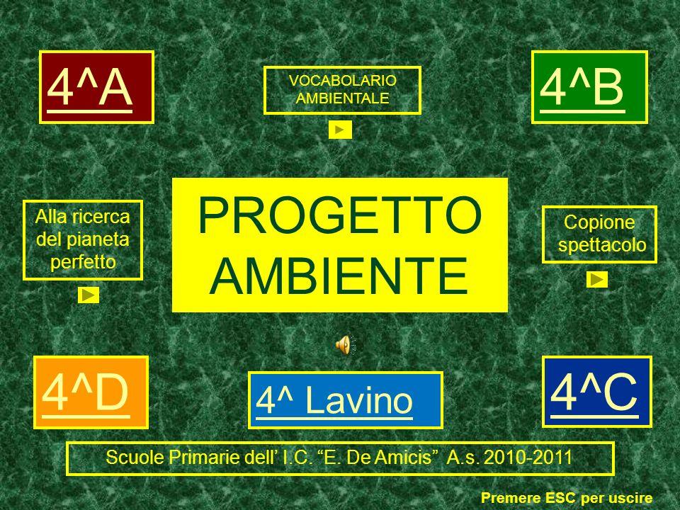 4^A 4^B PROGETTO AMBIENTE 4^D 4^C 4^ Lavino