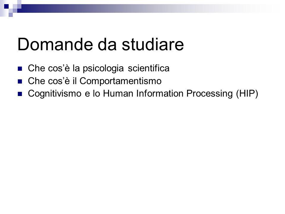 Domande da studiare Che cos'è la psicologia scientifica