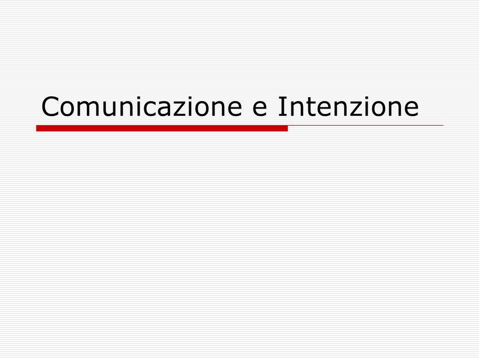 Comunicazione e Intenzione