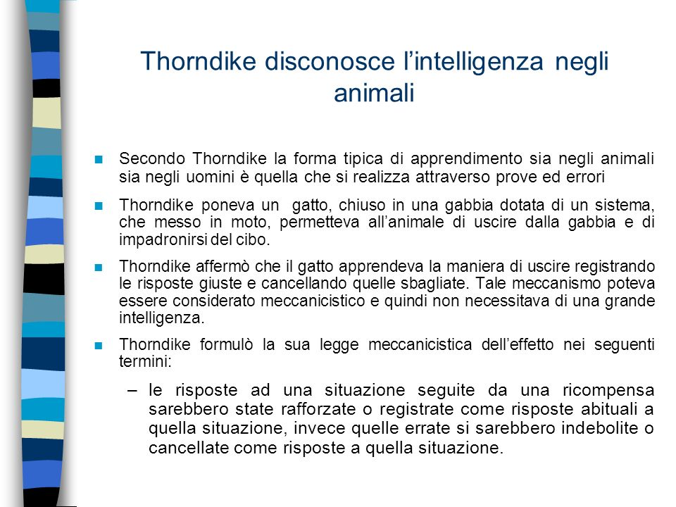 Thorndike disconosce l'intelligenza negli animali