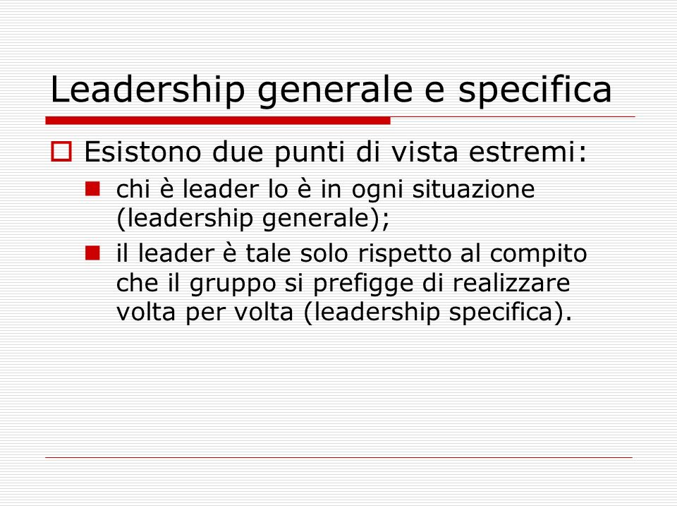 Leadership generale e specifica