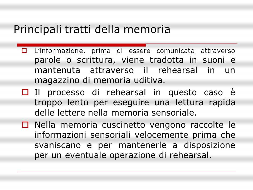 Principali tratti della memoria