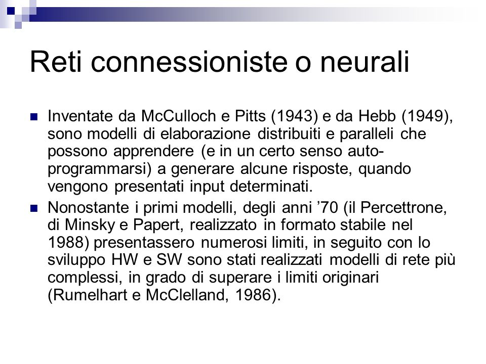 Reti connessioniste o neurali