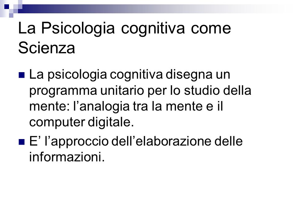 La Psicologia cognitiva come Scienza