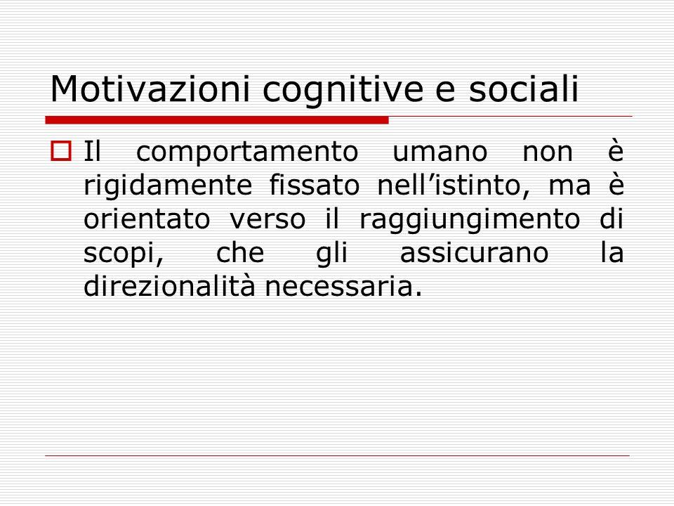 Motivazioni cognitive e sociali