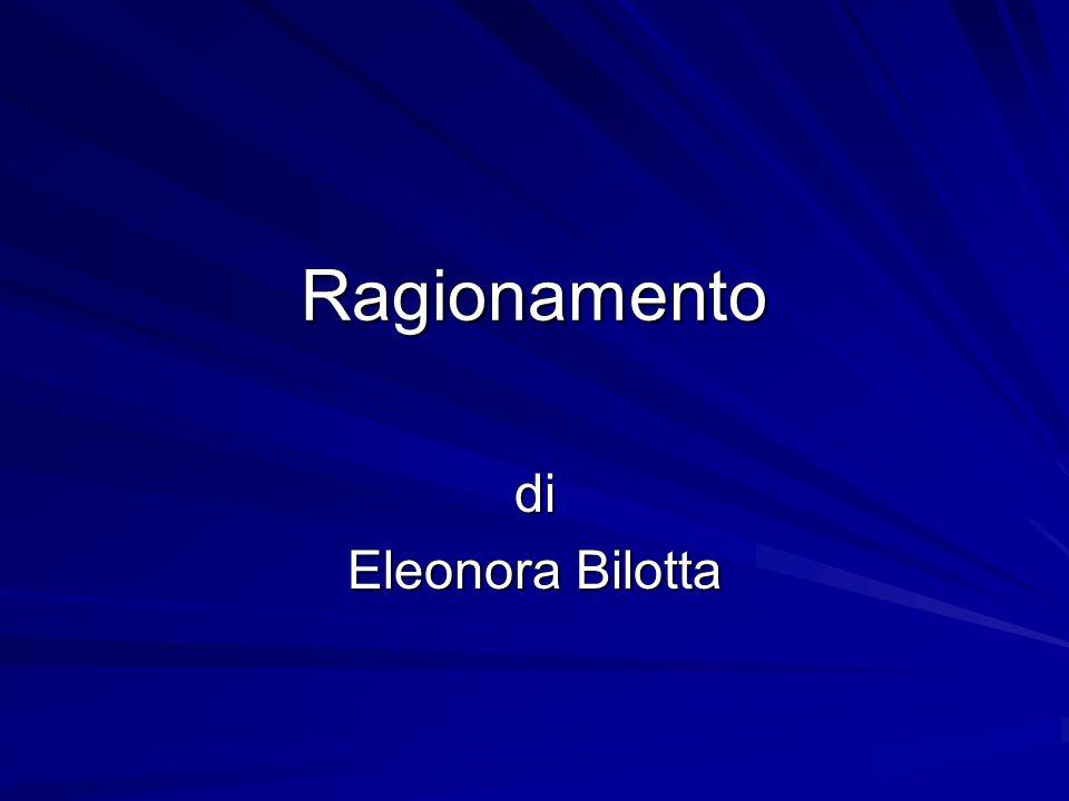 Ragionamento di Eleonora Bilotta