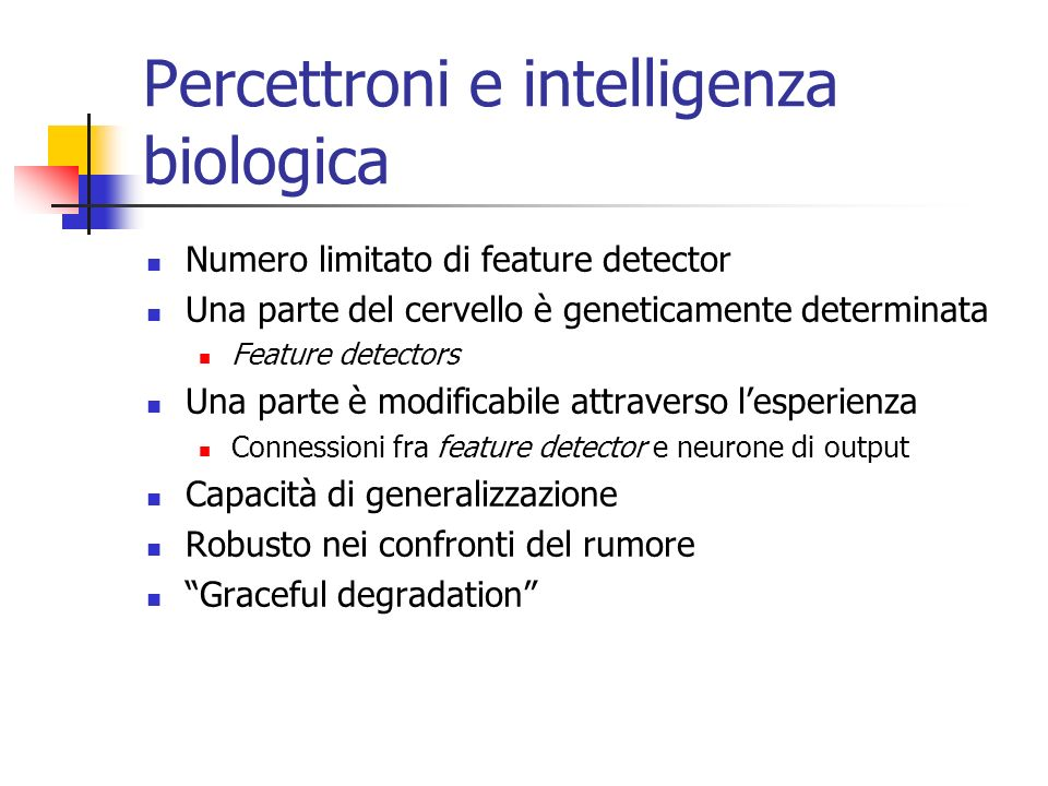 Percettroni e intelligenza biologica