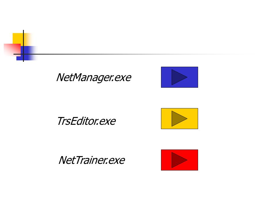 NetManager.exe TrsEditor.exe NetTrainer.exe