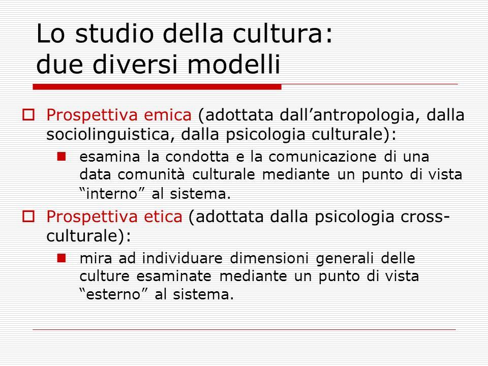 Lo studio della cultura: due diversi modelli