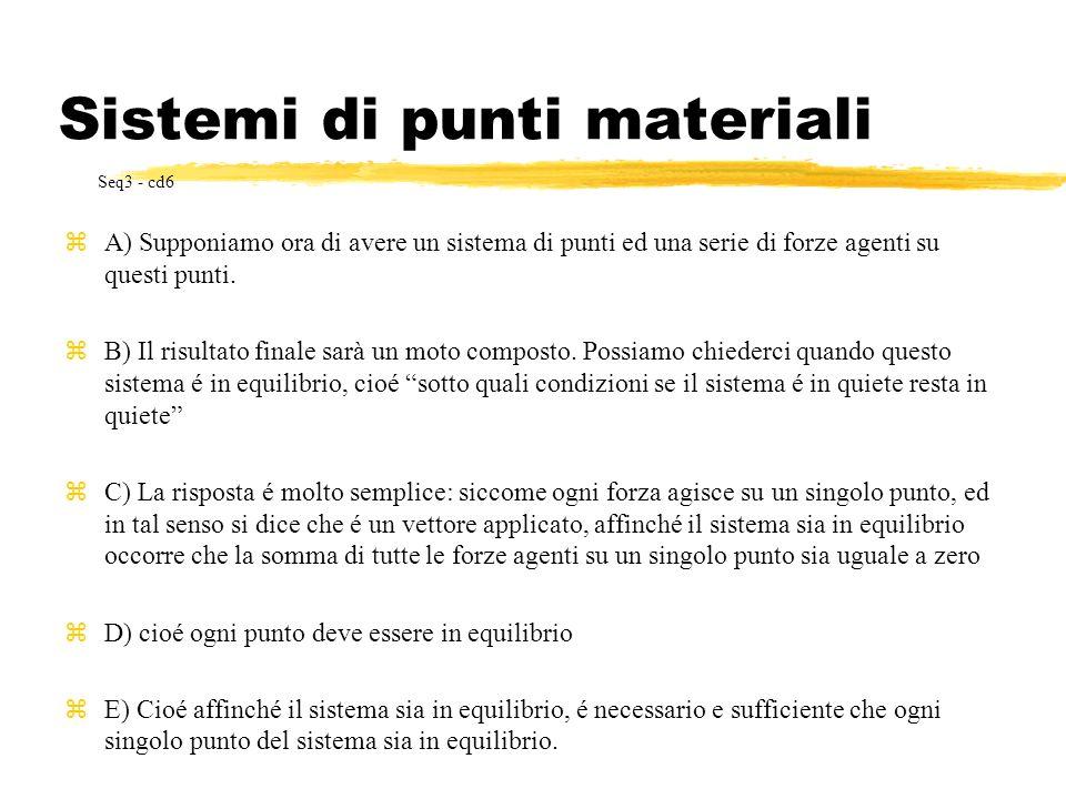 Sistemi di punti materiali