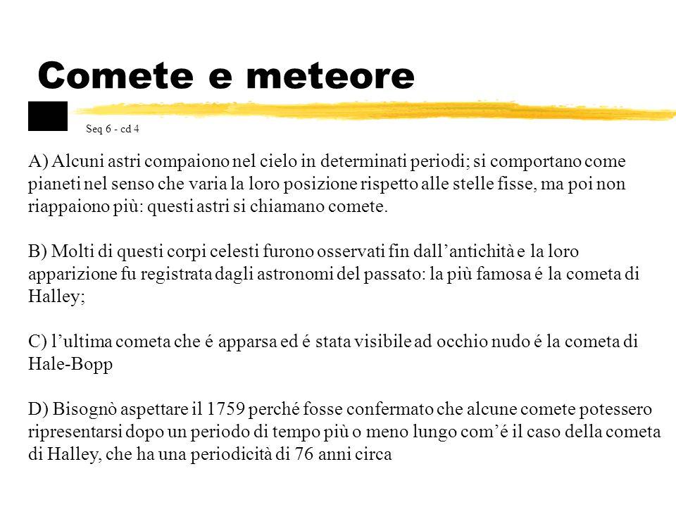 Comete e meteore Seq 6 - cd 4.