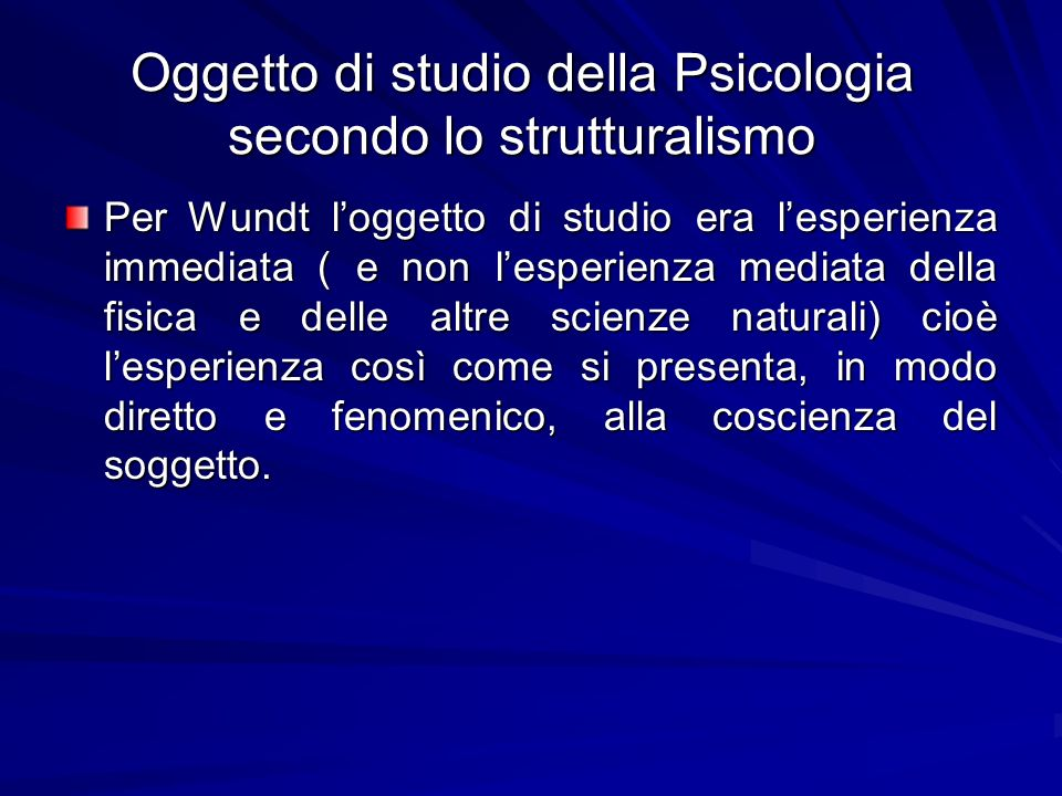 Oggetto di studio della Psicologia secondo lo strutturalismo