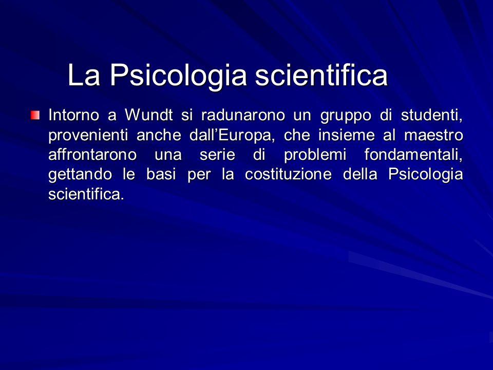 La Psicologia scientifica
