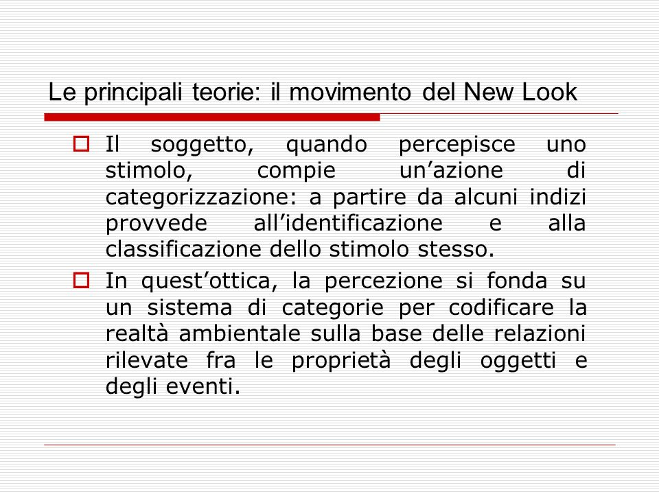 Le principali teorie: il movimento del New Look