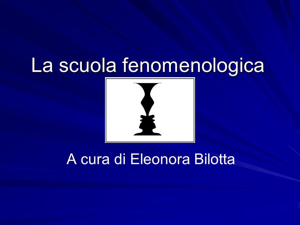 La scuola fenomenologica