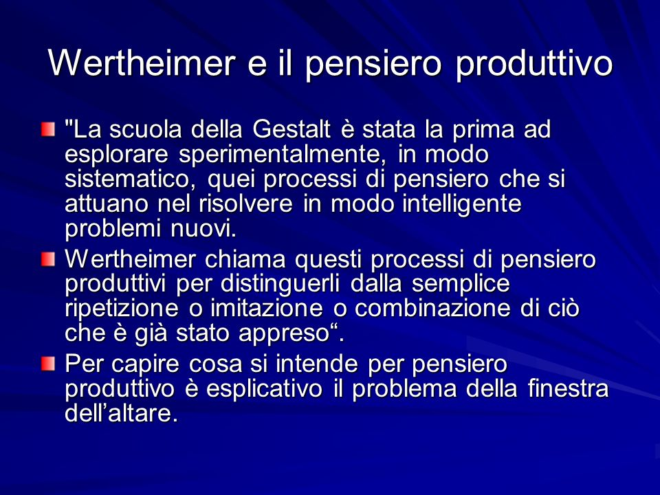 Wertheimer e il pensiero produttivo
