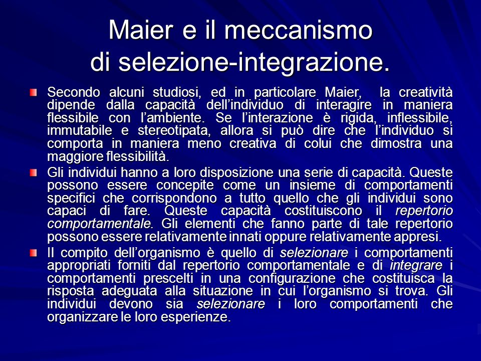 Maier e il meccanismo di selezione-integrazione.