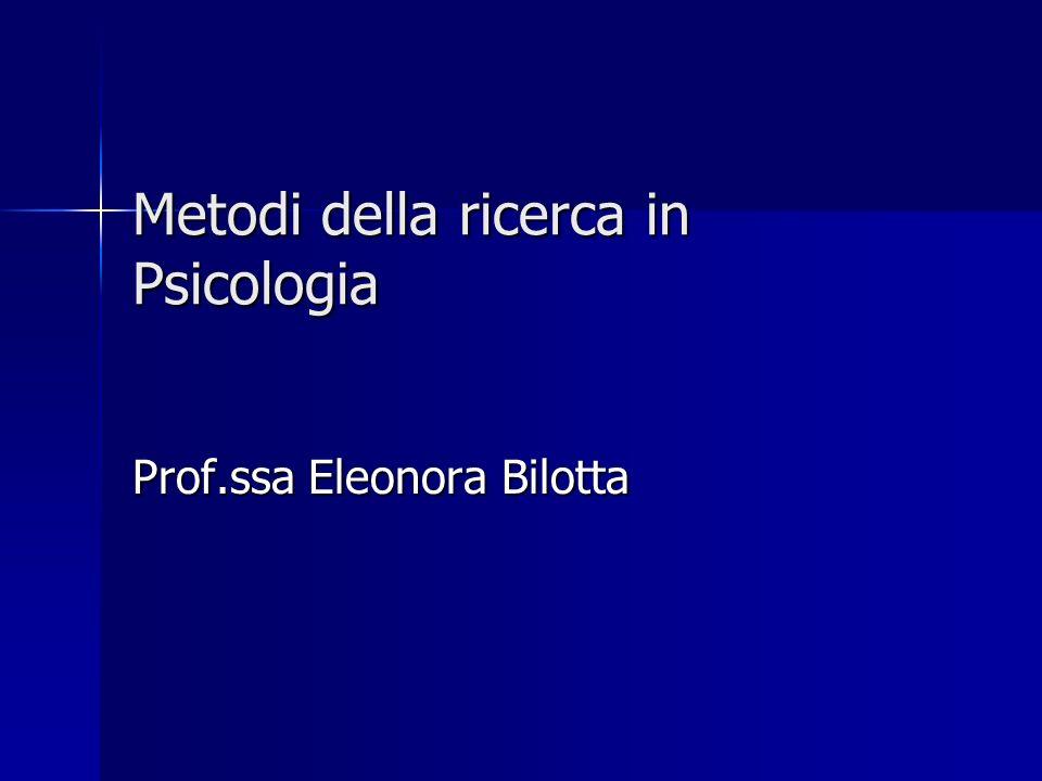 Metodi della ricerca in Psicologia