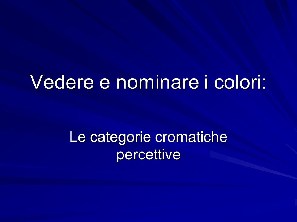 Vedere e nominare i colori: