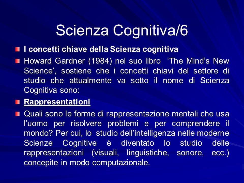 Scienza Cognitiva/6 I concetti chiave della Scienza cognitiva
