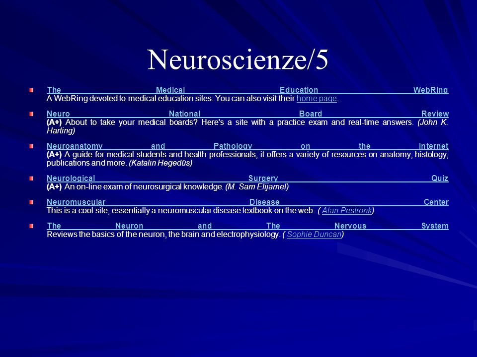 Neuroscienze/5The Medical Education WebRing A WebRing devoted to medical education sites. You can also visit their home page.