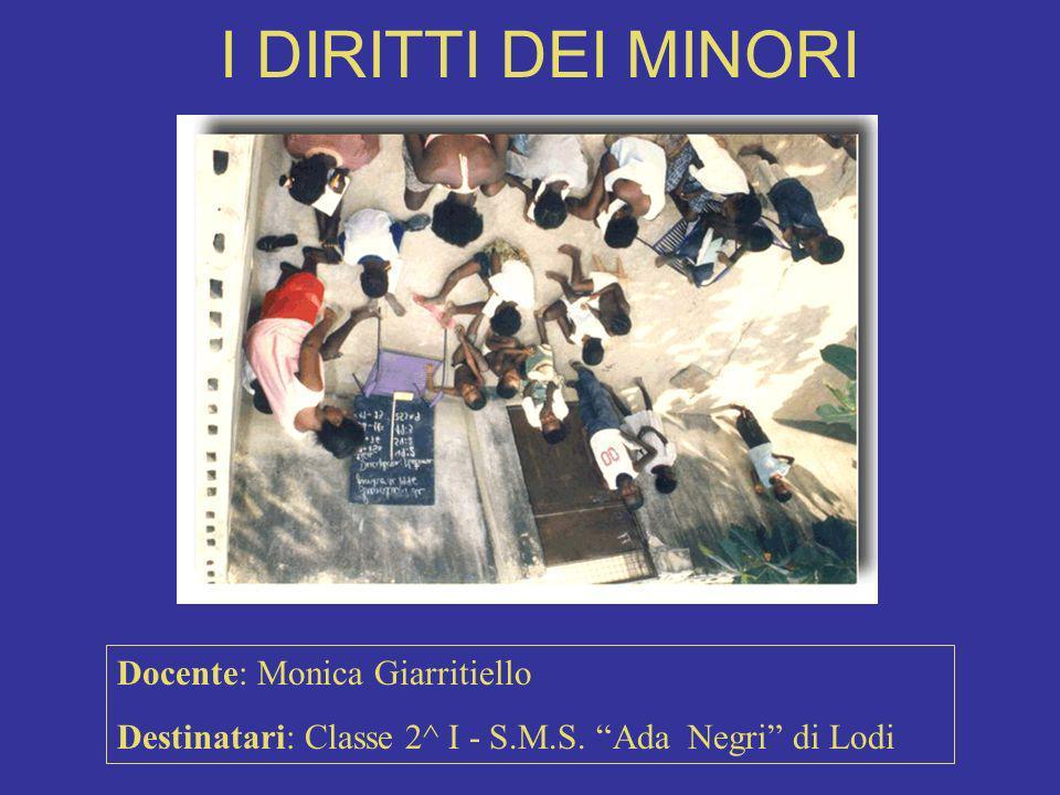 I DIRITTI DEI MINORI Docente: Monica Giarritiello