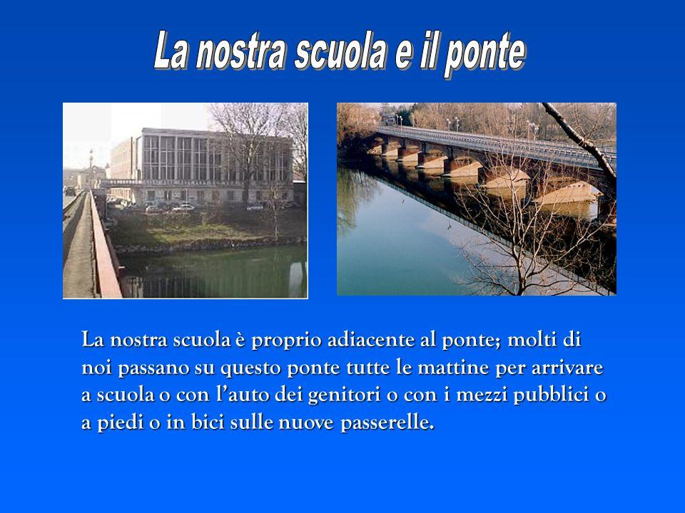 La nostra scuola e il ponte